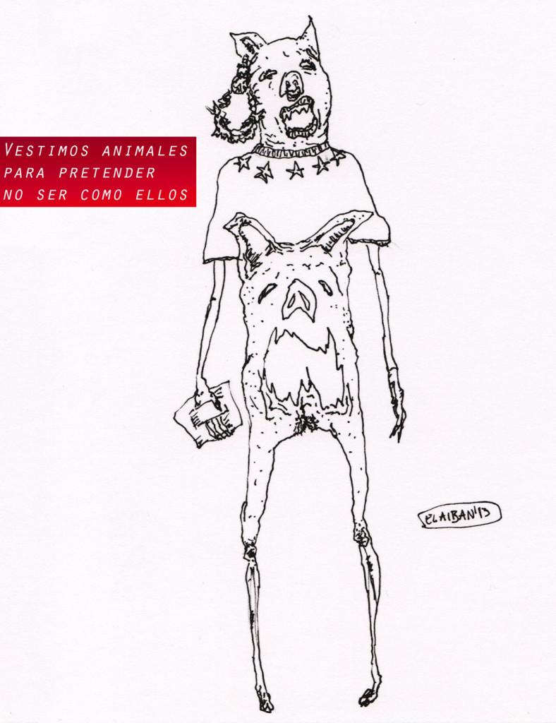 El aiban - Vestimos animales para pretender no se como ellos