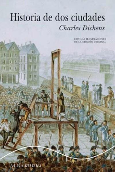Historia de dos ciudades, de Charles Dickens