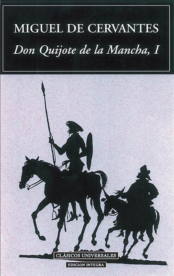 Miguel de Cervantes Saavedra, Don Quijote de la Mancha