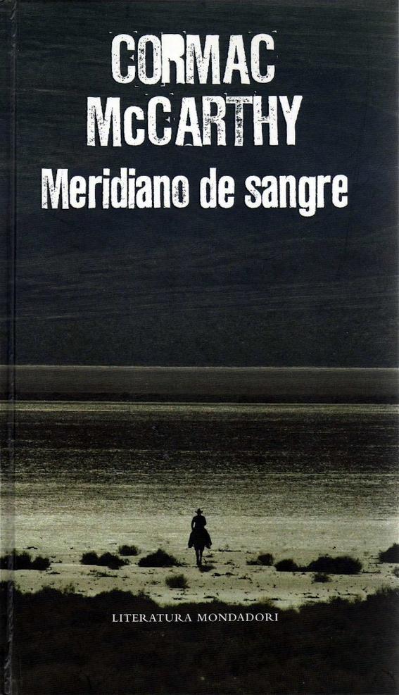 cultura literatura Meridiano de sangre