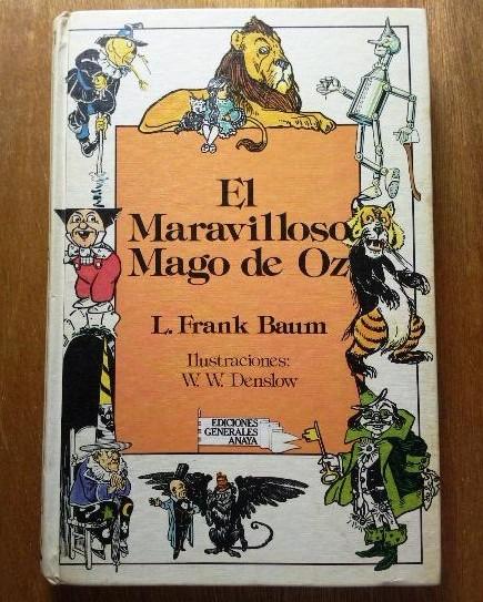 El maravilloso mago de Oz, de Lyman Frank Baum