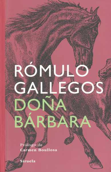 Doña Bárbara, Rómulo Gallegos