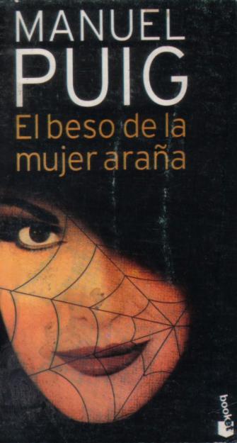 El beso de la mujer araña, Manuel Puig