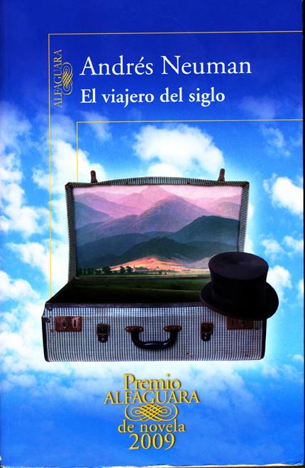 El viajero del siglo, de Andrés Neuman