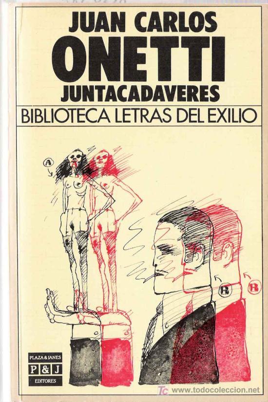 Juntacadáveres, de Juan Carlos Onetti