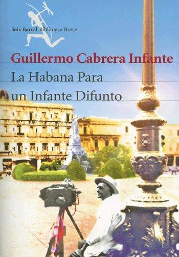 La Habana para un infante difunto, de Guillermo Cabrera Infante