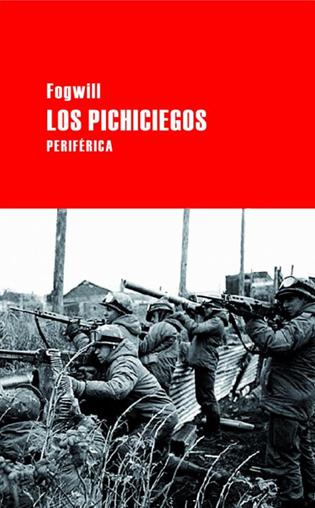 Los pichiciegos, de Rodolfo Fogwill