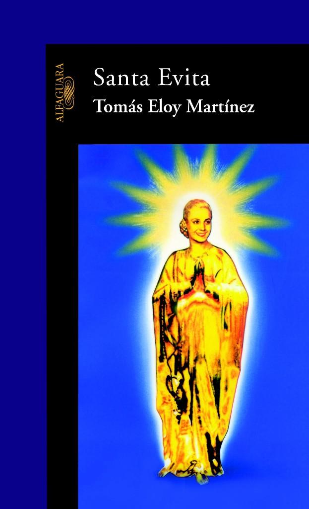 Santa Evita, de  Tomás Eloy Martínez