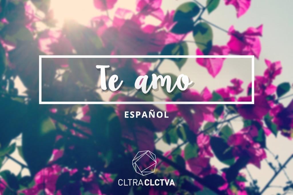 te amo espanol