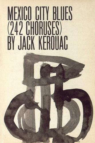 Jack Kerouac mexico city blues