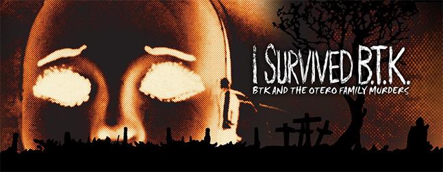 i survived btk