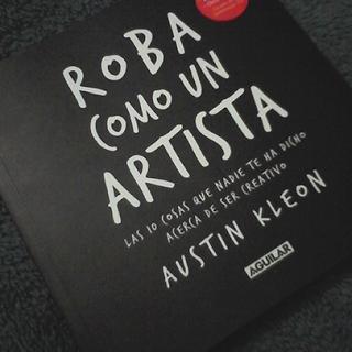 Austin Kleon - Roba como un artista