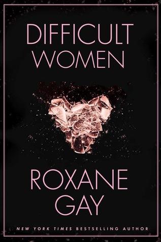 difficult women lista de libros para leer