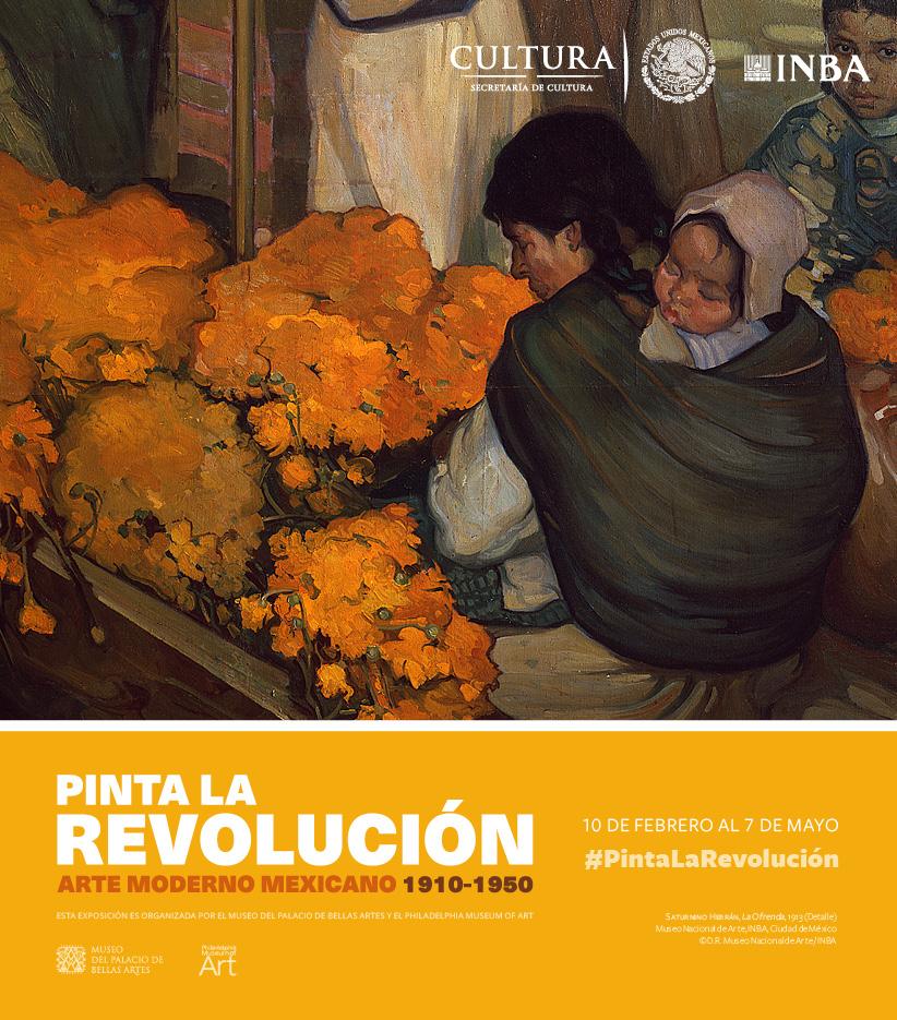 Pinta la Revolución: Arte moderno mexicano,