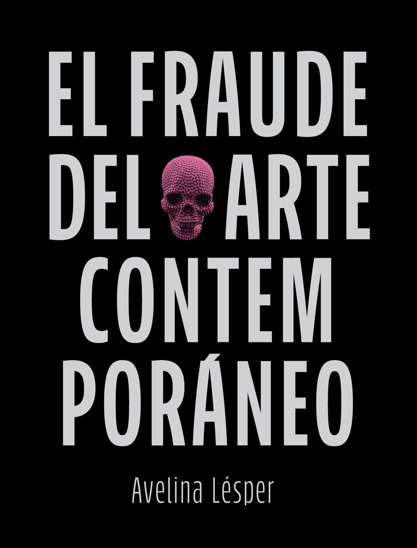 Razones por las que el arte contemporáneo es un fraude 3