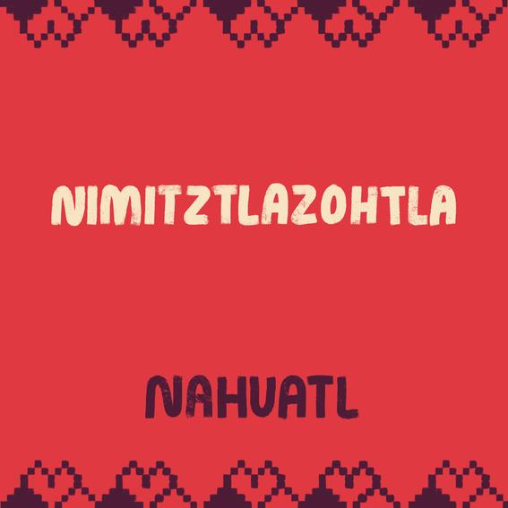 como se dice te amo en lenguas indigenas 4