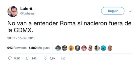 no van a entender roma si nacieron fuera de cdmx el tuit 2
