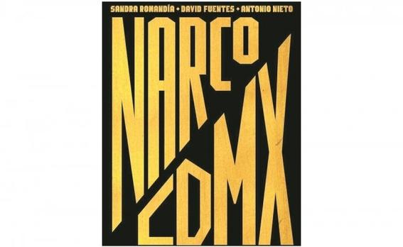 sandra romandia y antonio nieto con su libro narco cdmx 1