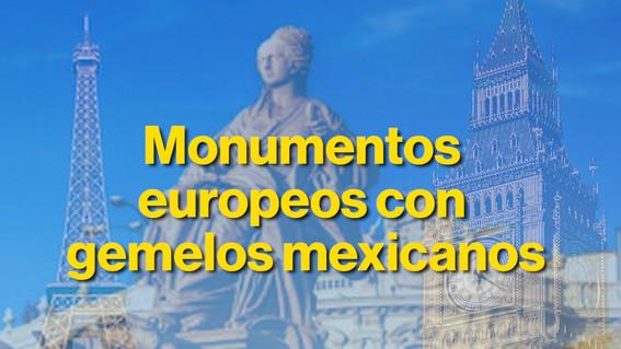 monumentoseuropeoscongemelosmexicanos